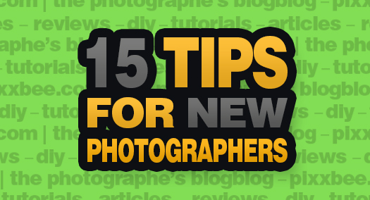 15_Tips_For_New_Photographers_JPG.jpg