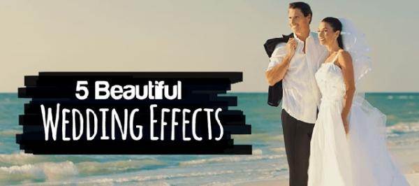 5-Beautiful-Wedding-Effects.jpg