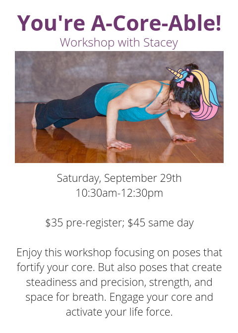 Monday, July 30, Wednesday, August 1, and Friday, August 36_30-7_45am$60 for the series; $25 single class Spend three mornings working on poses that fortify your core. But also poses that create steadiness and precis.png