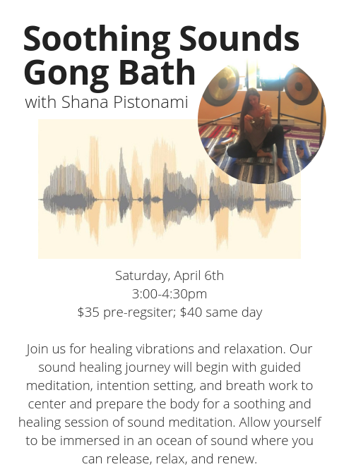 with Shana PistonamiSaturday, October 203_00-4_30pm$35 pre-regsiter; $45 same dayJoin us for healing vibrations and relaxation. Our sound healing journey will begin with guided meditation, intention setting, and brea (6).png