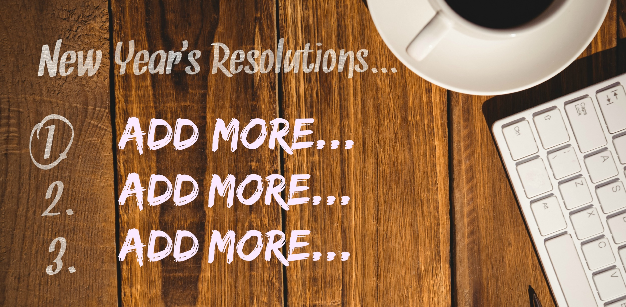 A New Way of Making New Year's Resolutions