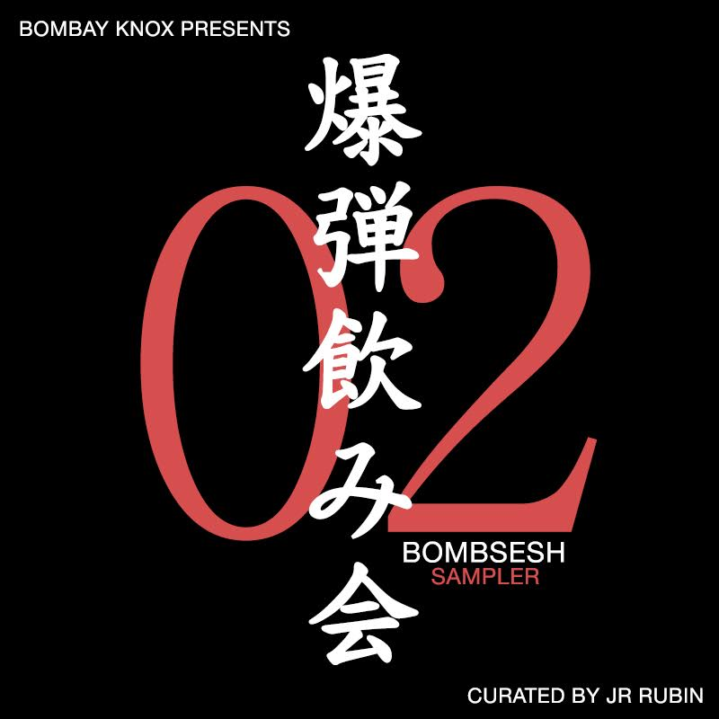 Bombsesh 2 Sampler ( SHOW PLAYLIST)