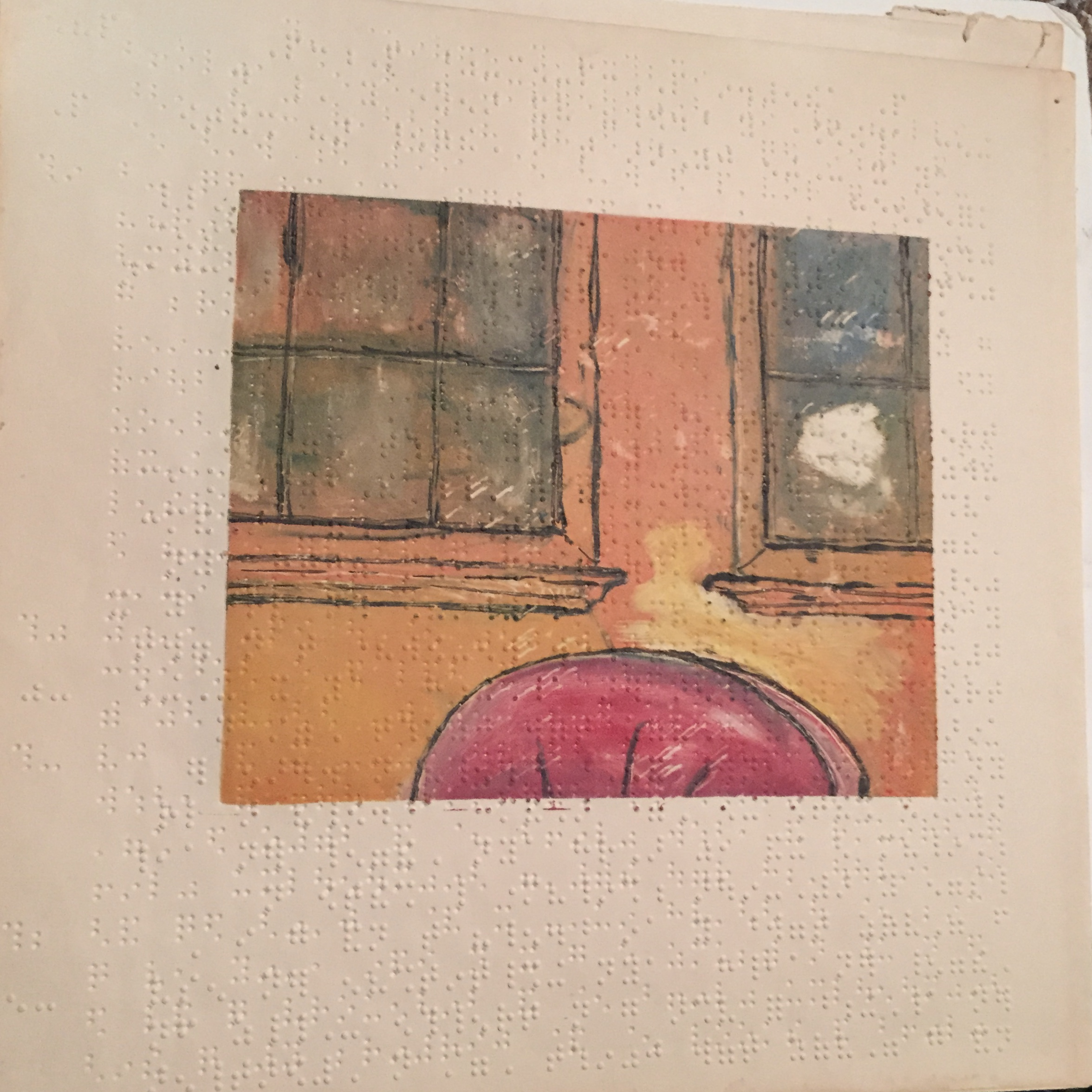 $100 - Everyday things outfitted proper just as I remember (window). Monoprint on Braille paper. 12