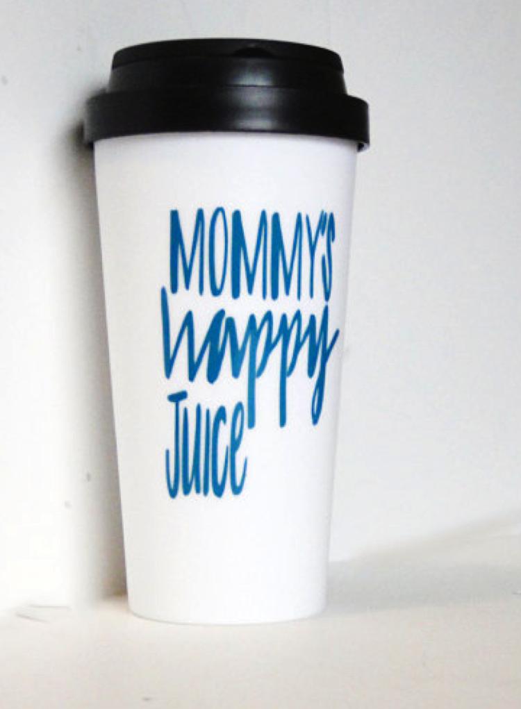 'Mommy's Happy Juice' Travel Mug:$15.00 at   Etsy