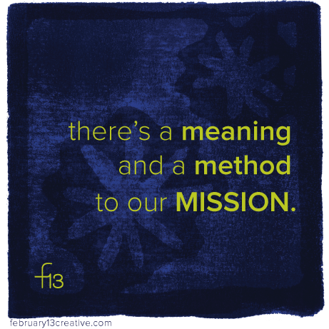 F13Creative_018_MeaningMethodMission.png