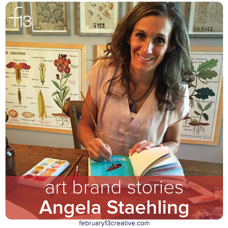 F13 Art Brand Stories: Angela Staehling