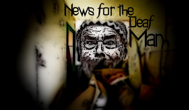 News for the Deaf Man - Having reached rock bottom, Harry reconnects with his estranged artist father. When the old man's health appears in decline, Harry is caught between cashing in his famous father's art in order to save himself, and reconciling their long-ago destroyed relationship.Cast of 3.