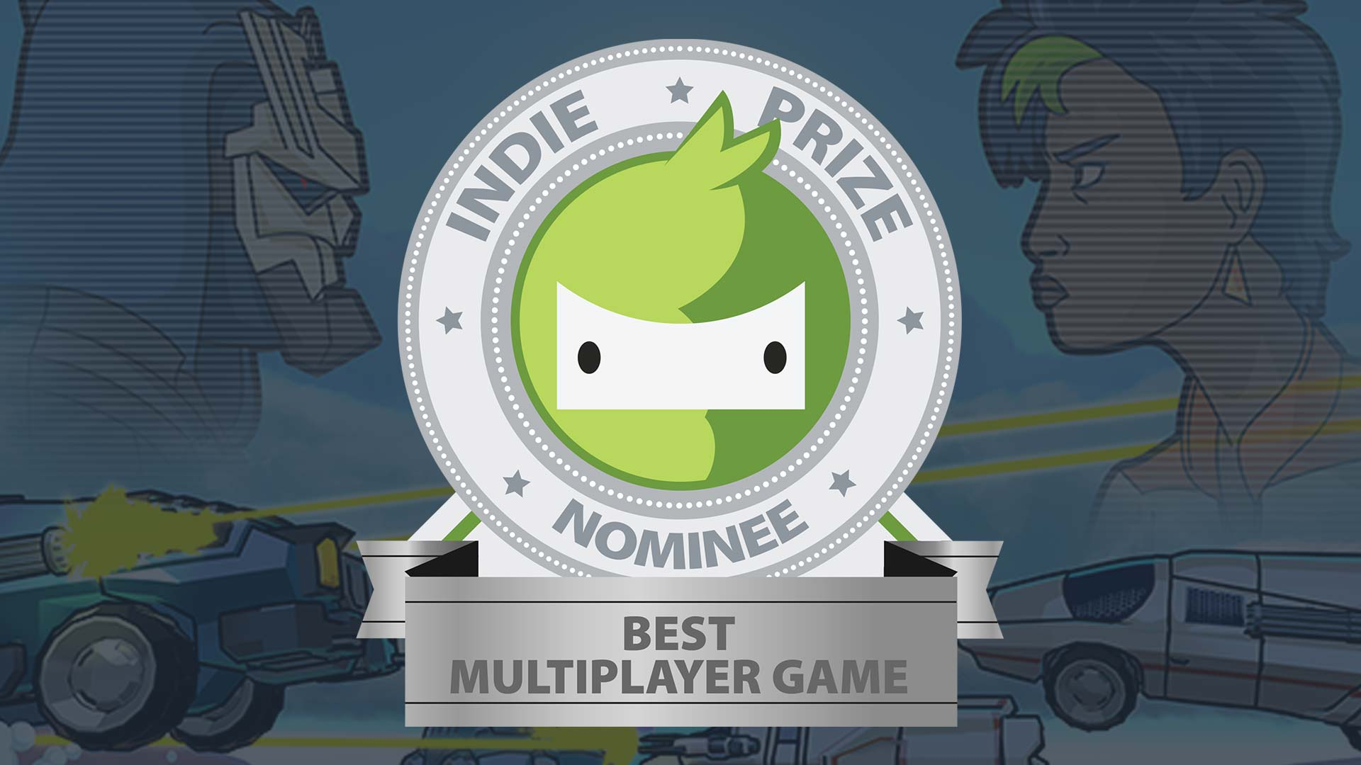 2017 - NOMINEEBEST MULTIPLAYER GAMEIndie PrizeCasual Connect USA