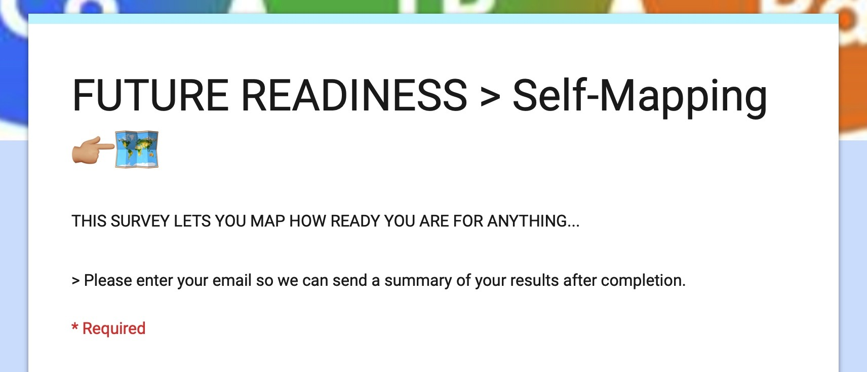 Future Readiness self-mapping survey: -