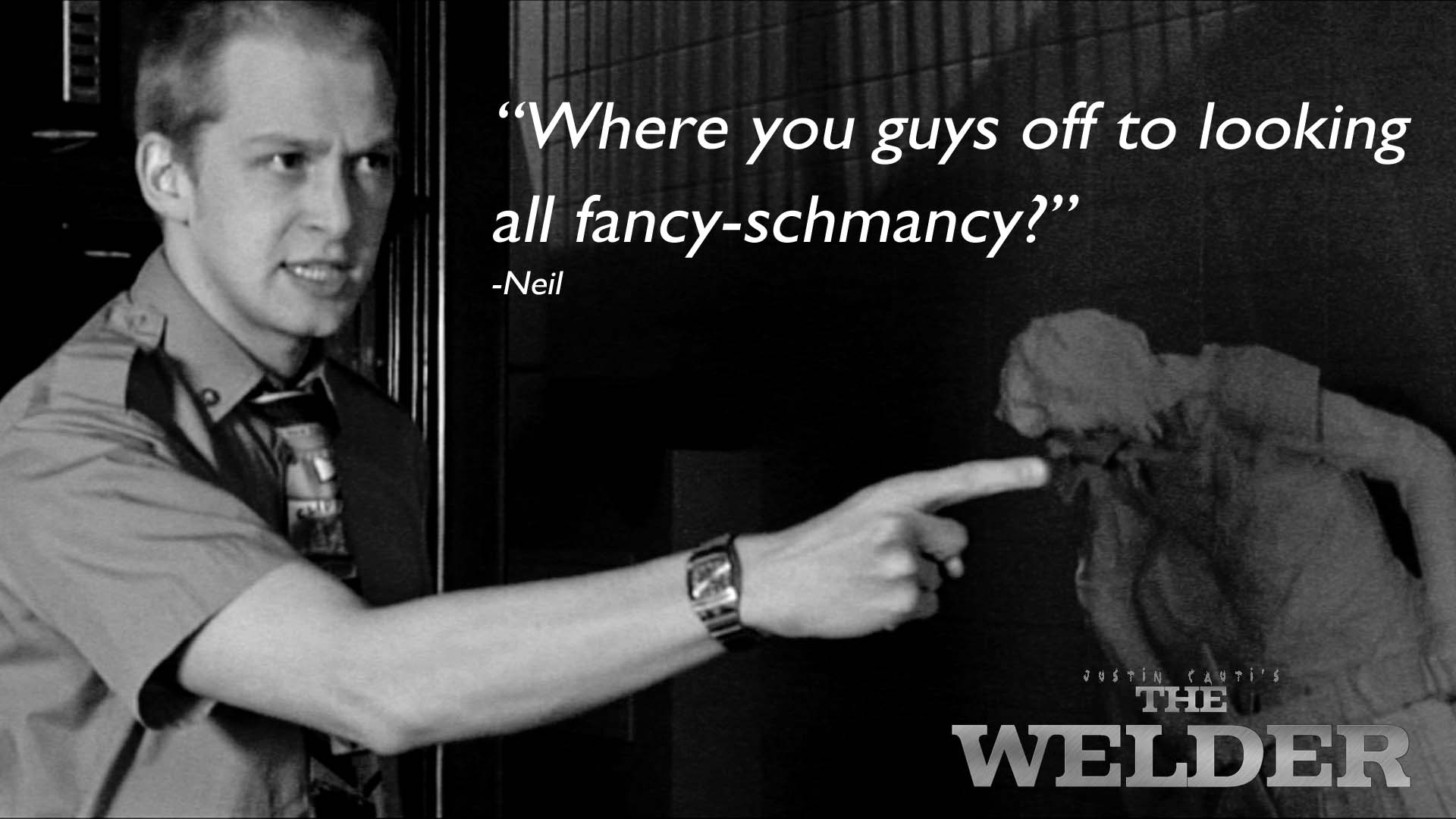 welder neil quote.jpg