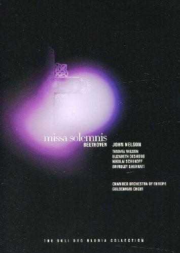 Beethoven:  Missa Solemnis    The Soli Deo Gloria Collection (2011)