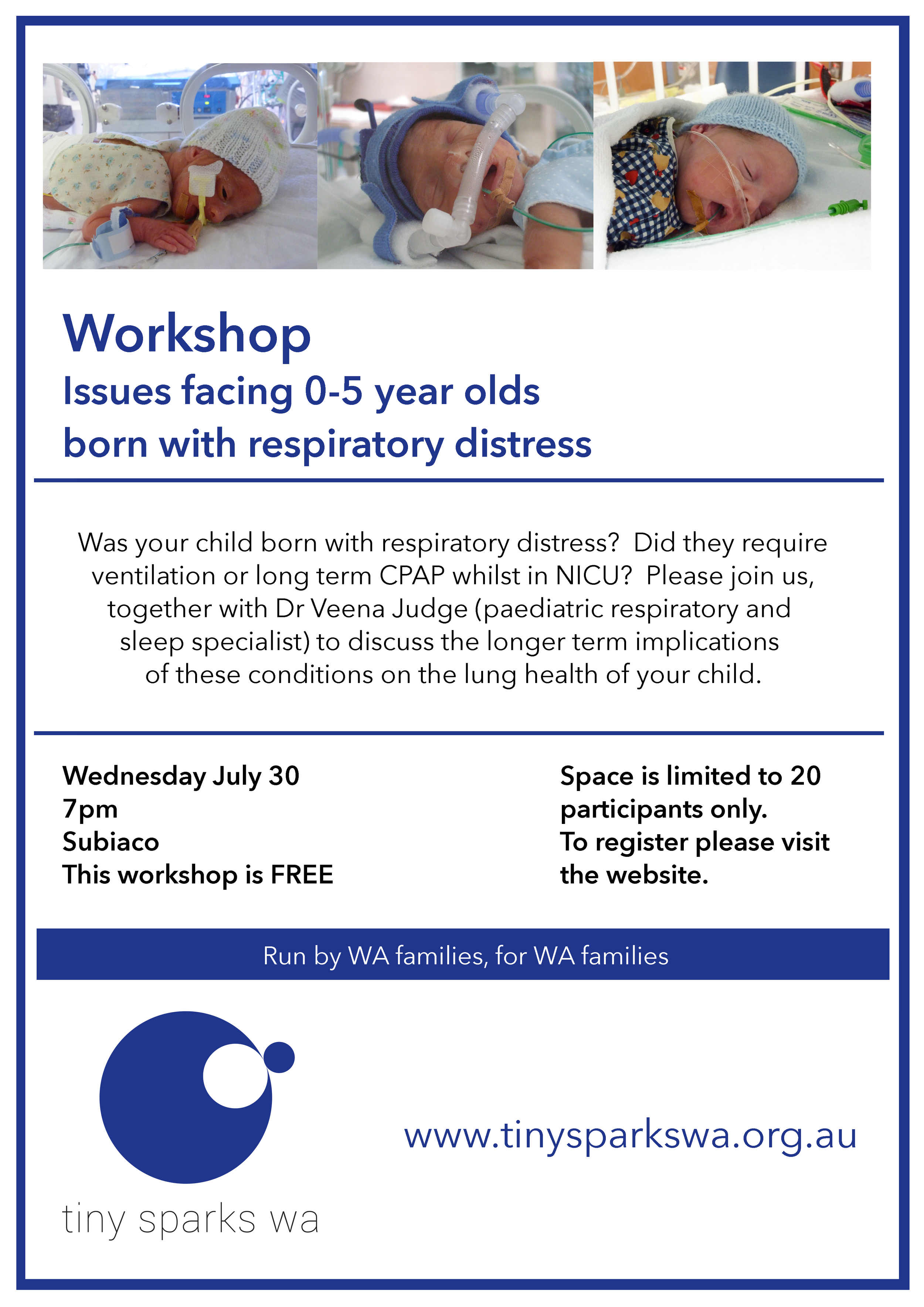 Workshop - Issues facing 0-5 year olds born with respiratory distress