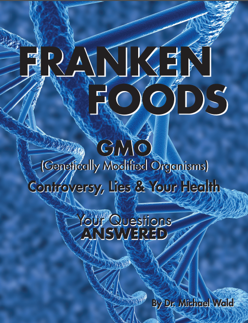 Franken Foods GMO's: Your Questions Answered - AVAILABLE RIGHT NOW ON AMAZON.COM OR ON THIS WEBSITE.