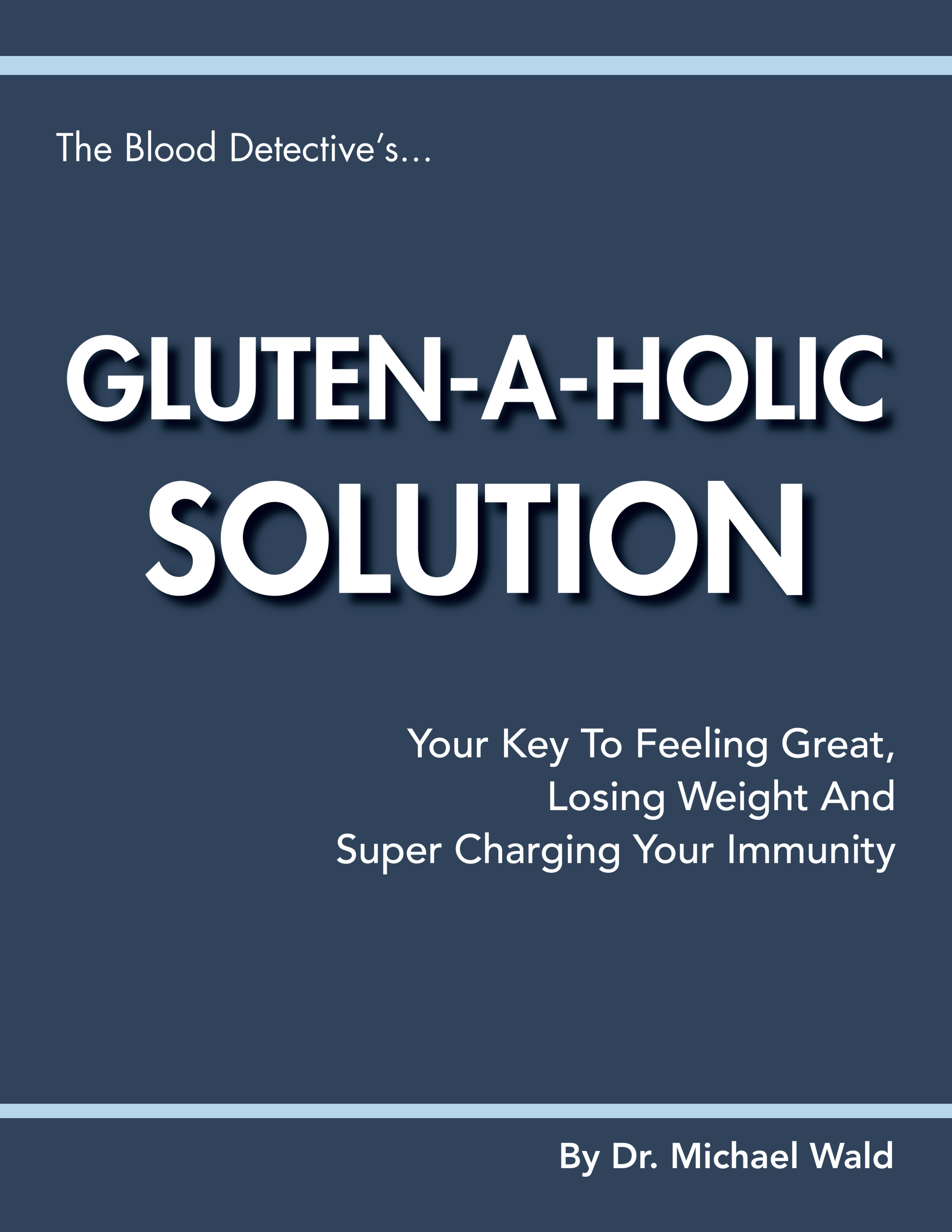 Gluten-a-holic Solution The Gluten Diet Book
