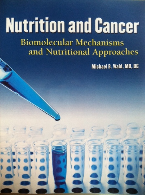 "Dr. MIchael Wald's book. ""A masterpiece for doctors wishing to properly manage the complex nutritional needs of their patients."