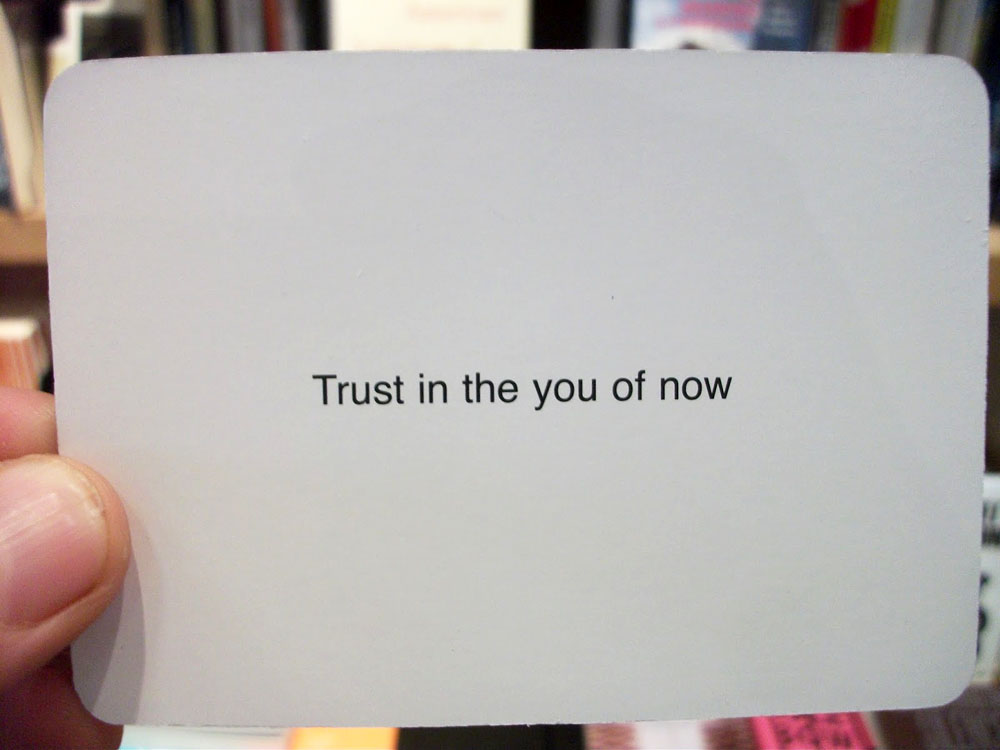 oblique-strategies-card-trust.jpg