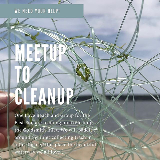 Join us and @groupfortheeastend at Goldsmith's Inlet tomorrow for a Meetup to Cleanup!  This will be both a land and sea effort!  #beachcleanup #allhandsondeck #bringyourownbucket #allpaddlecraftwelcome