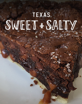 Texas Sweet + Salty