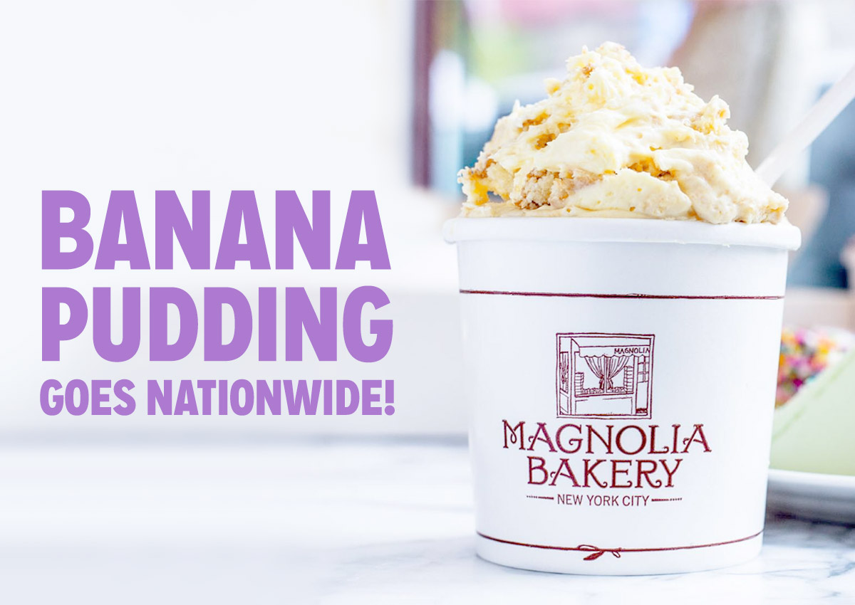 Magnolia Bakery Banana Pudding Now Shipping Nationwide