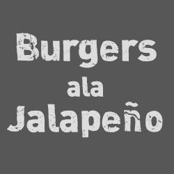 Burgers ala Jalapeño