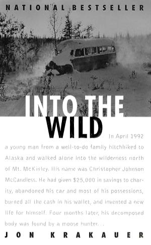 Into the Wild  Jon Krakauer  Read December 2014