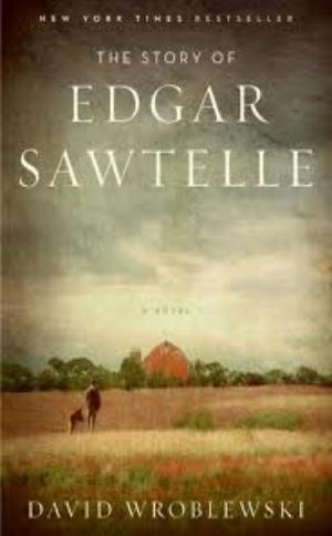The Story of Edgar Sawtelle  David Wroblewski  Read December 2012