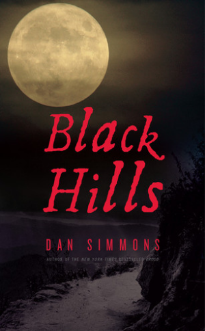 Black Hills  Dan Simmons  Read October 2013