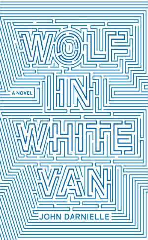Wolf in White Van  John Darnielle  Read October 2014