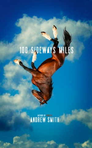 100 Sideways Miles  Andrew Smith  Read in May 2015