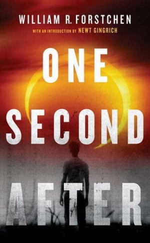 One Second After  William Forstchen  Read in May-June 2015