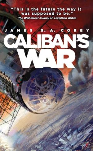 Caliban's War  James S. A. Corey  Read July 2016