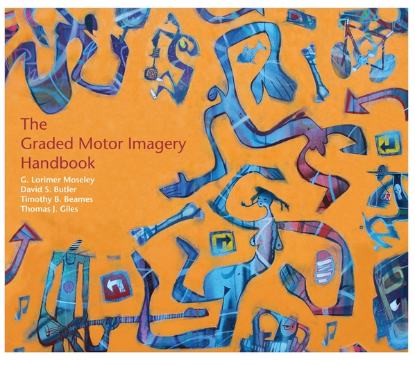 The Graded Motor Imagery Handbook. Picture courtesy of  Google Images.