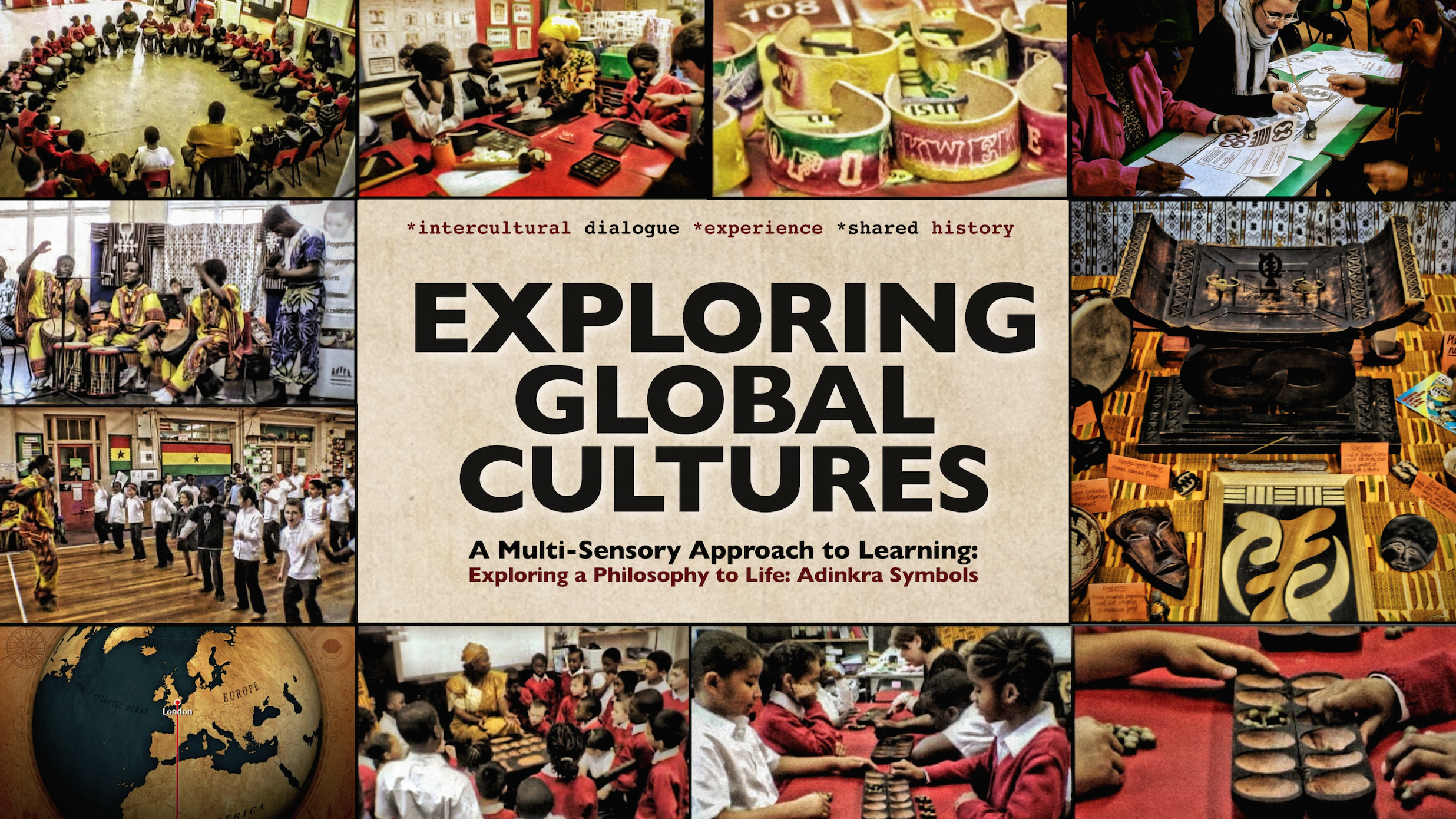 EXPLORING GLOBAL CULTURES     DISCOVER MORE