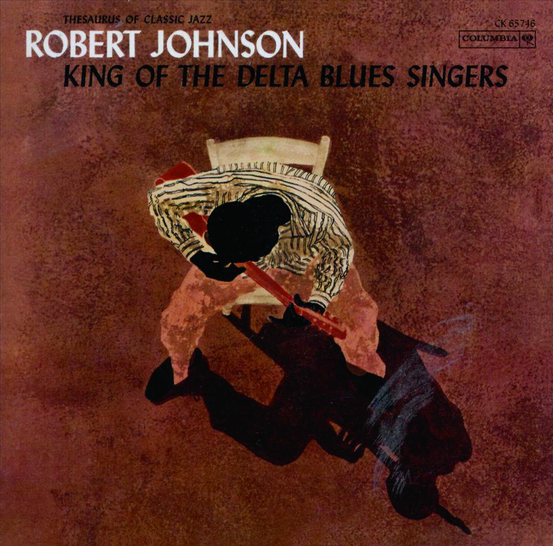 Robert Johnson《King of the Delta Blues Singer》1961
