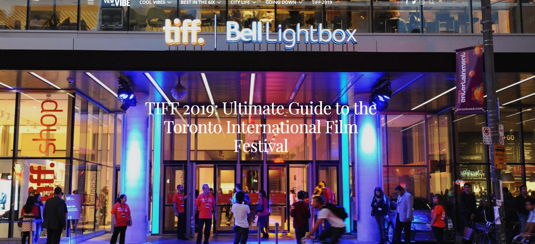 Screenshot_2019-09-04 TIFF 2019 Ultimate Guide to the Toronto International Film Festival View the VIBE.jpg