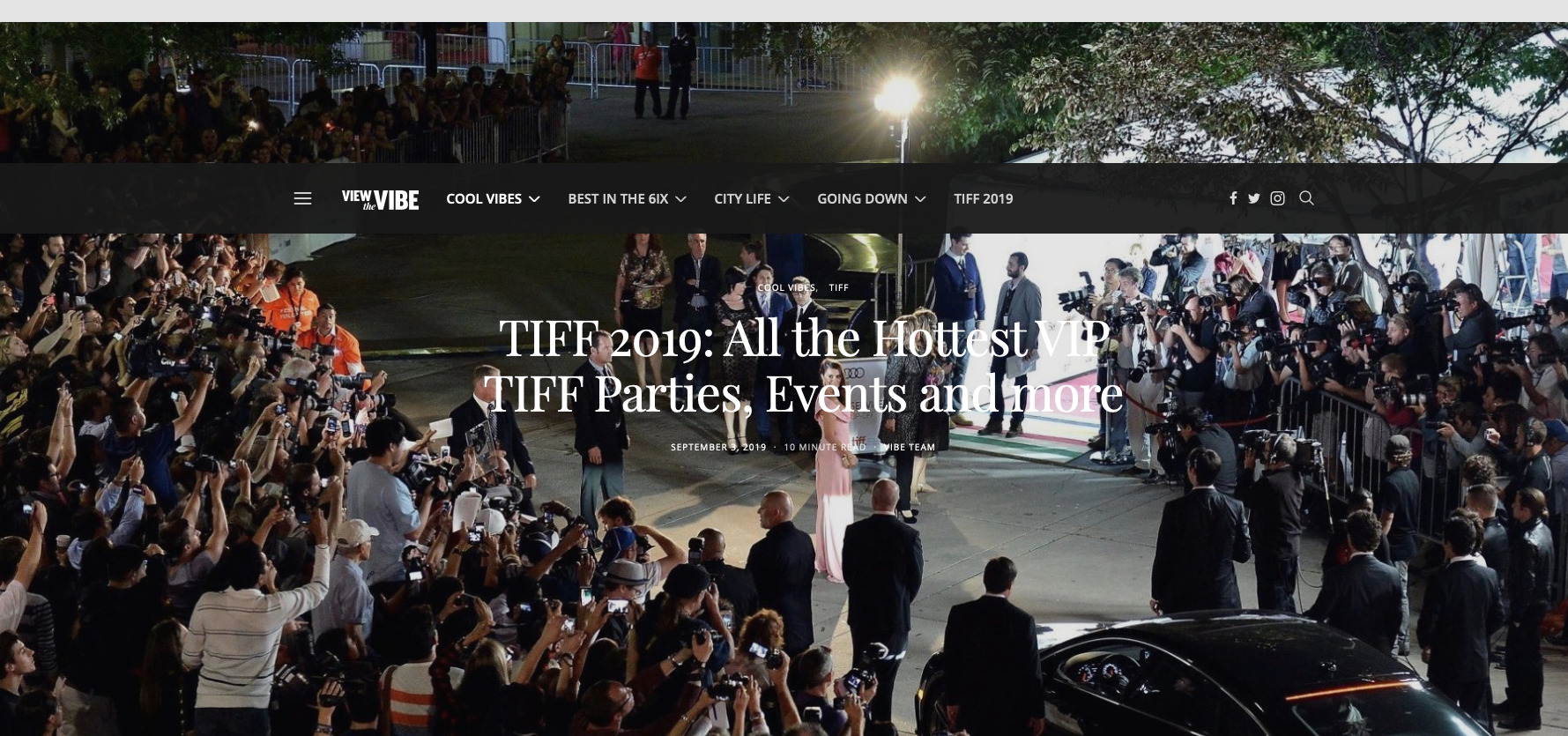Screenshot_2019-09-04 TIFF 2019 All the Hottest VIP TIFF Parties, Events and more View the VIBE Toronto.jpg