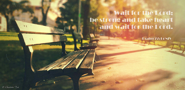 WAIT FOR THE LORD BY  CHARLOTTE TAI CREATIVE COMMONSFLICKR