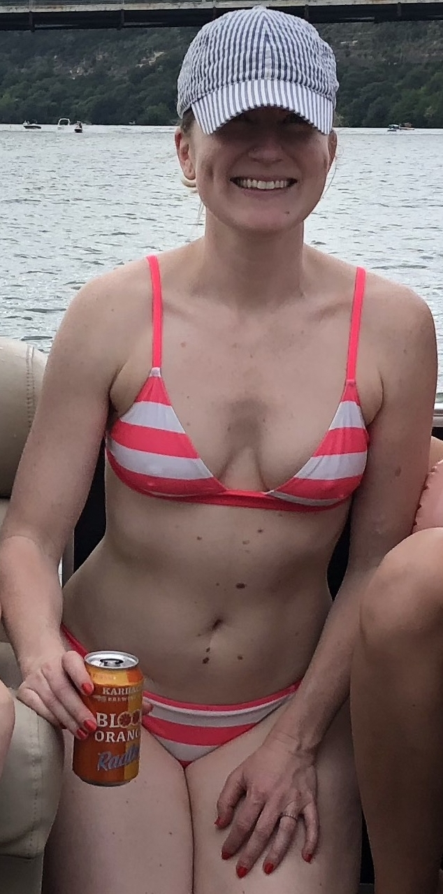 In all my pale, freckly, cellulite-filled, scarred glory from a bachelorette party this spring!