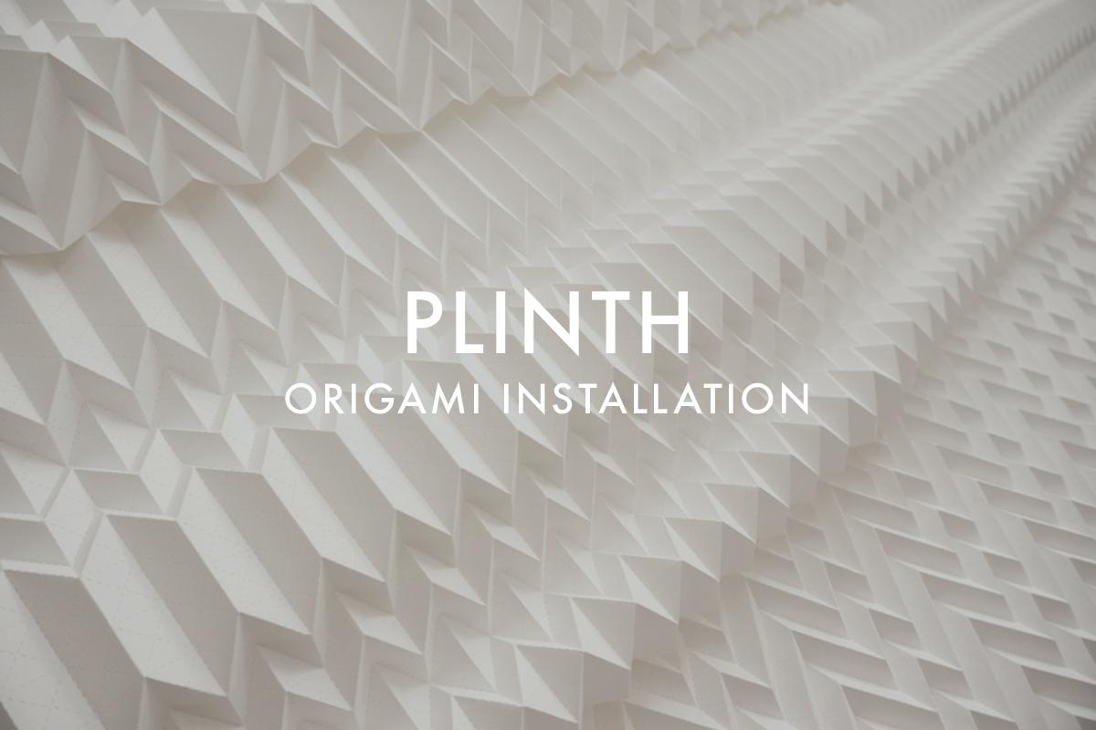 PLINTH-Origami-Installation.jpg