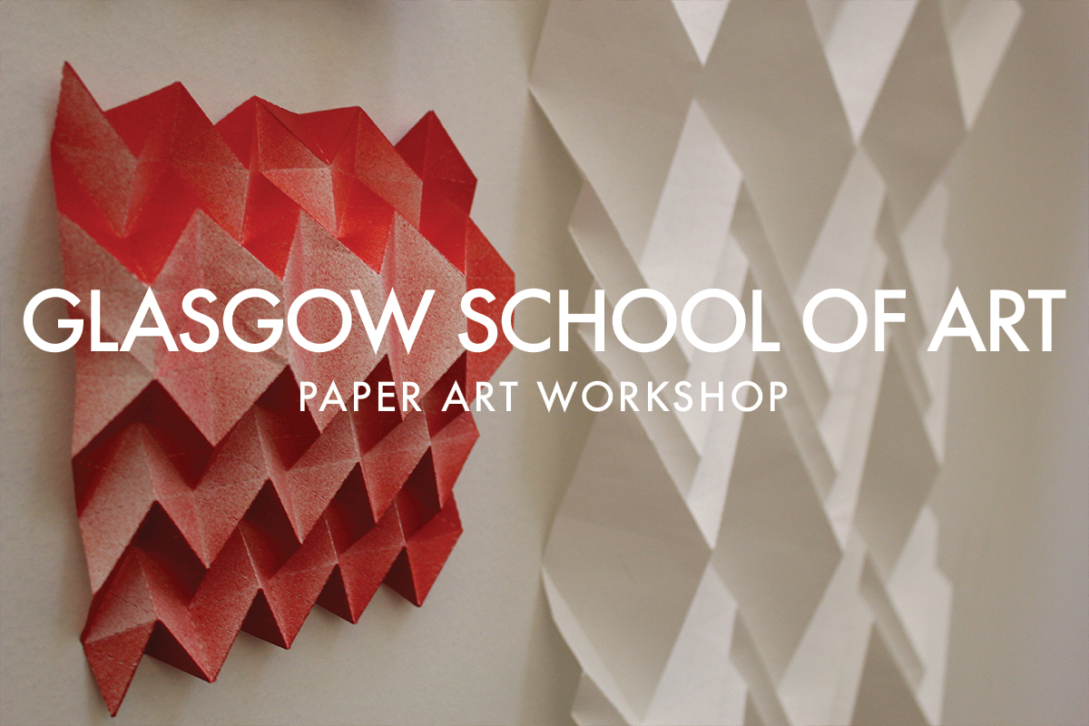 PAPER-ART-WORKSHOP-GLASGOW-SCHOOL-OF-ART