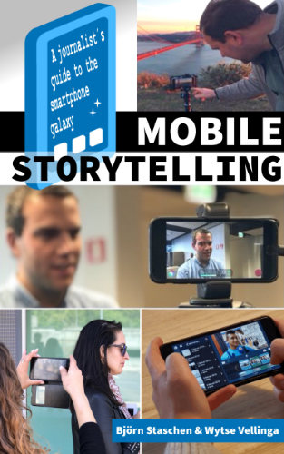 Mobile Journalism and Mobile Storytelling