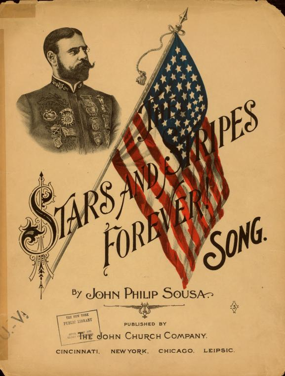 1898 music and lyrics for Stars and Stripes Forever, courtesy of the New York Public Library for the Performing Arts