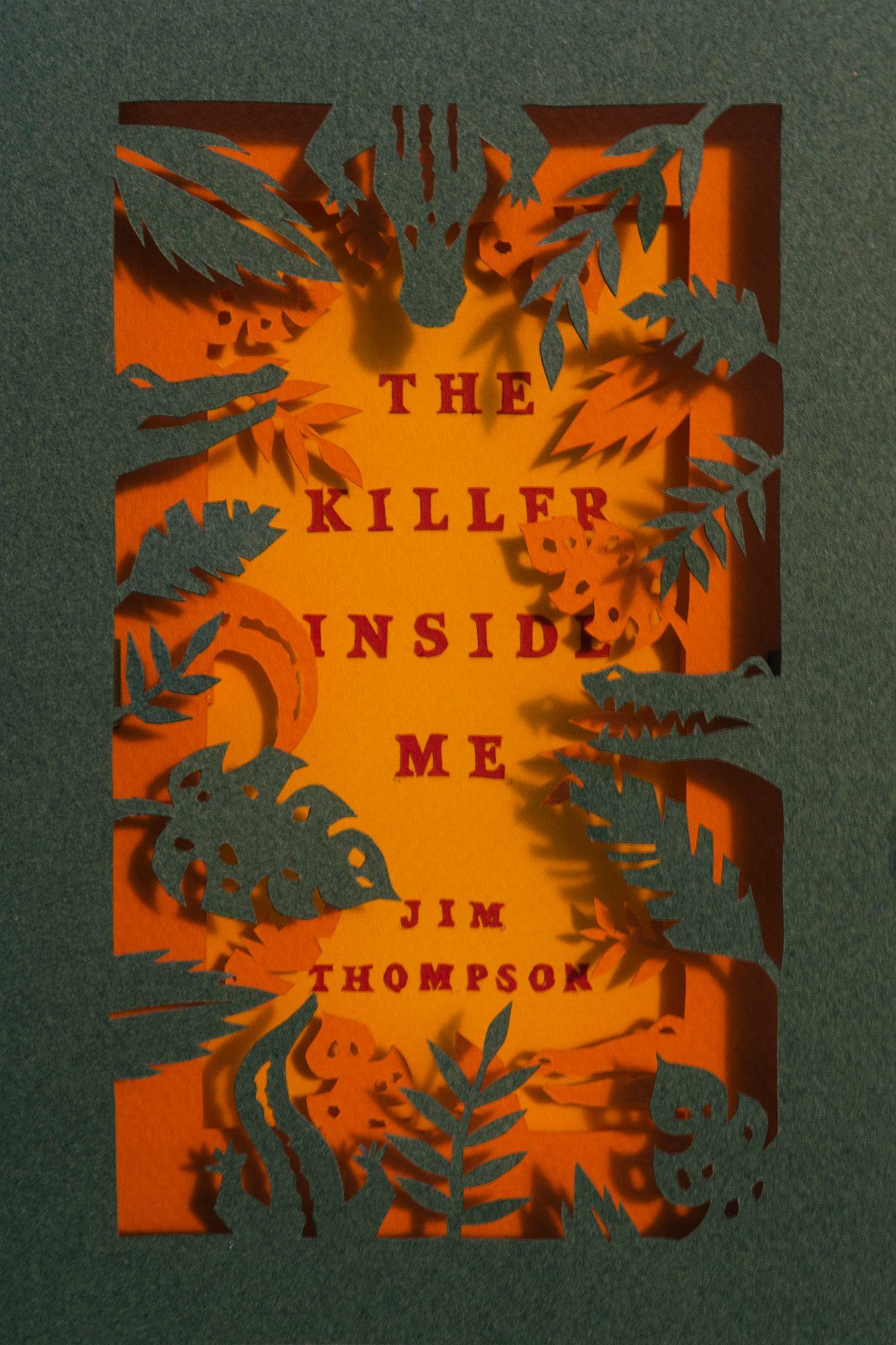 The Killer Inside Me  / Jim Thompson