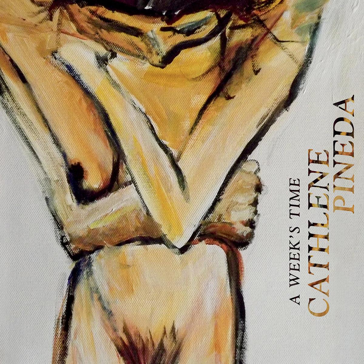 Cathlene Pineda | A Week's Time