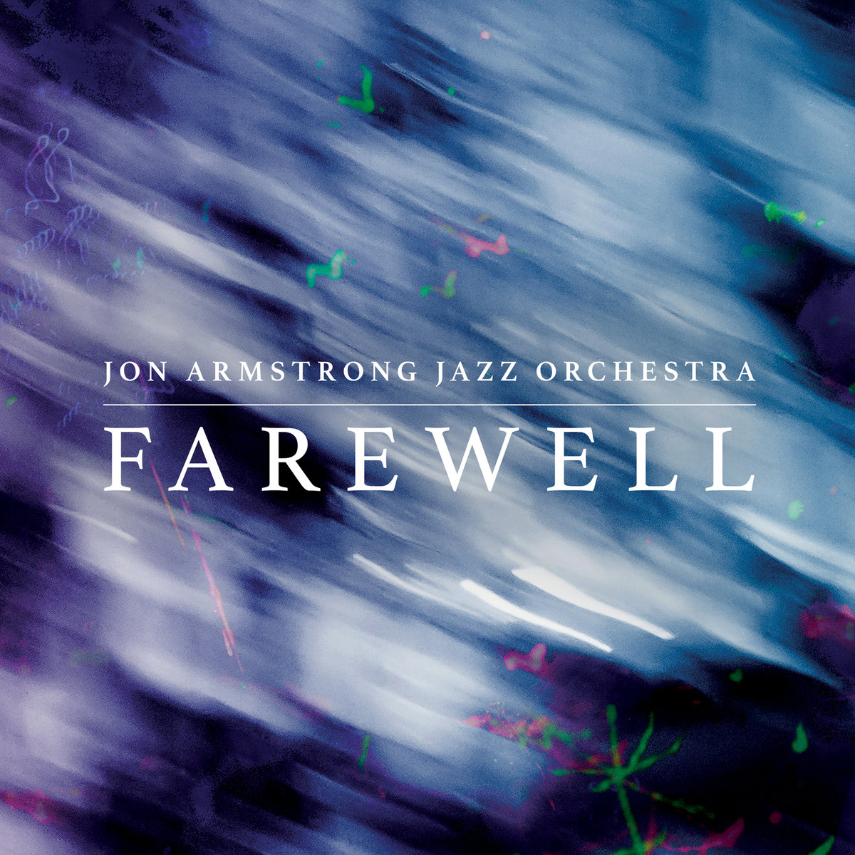 Jon Armstrong Jazz Orchestra | Farewell