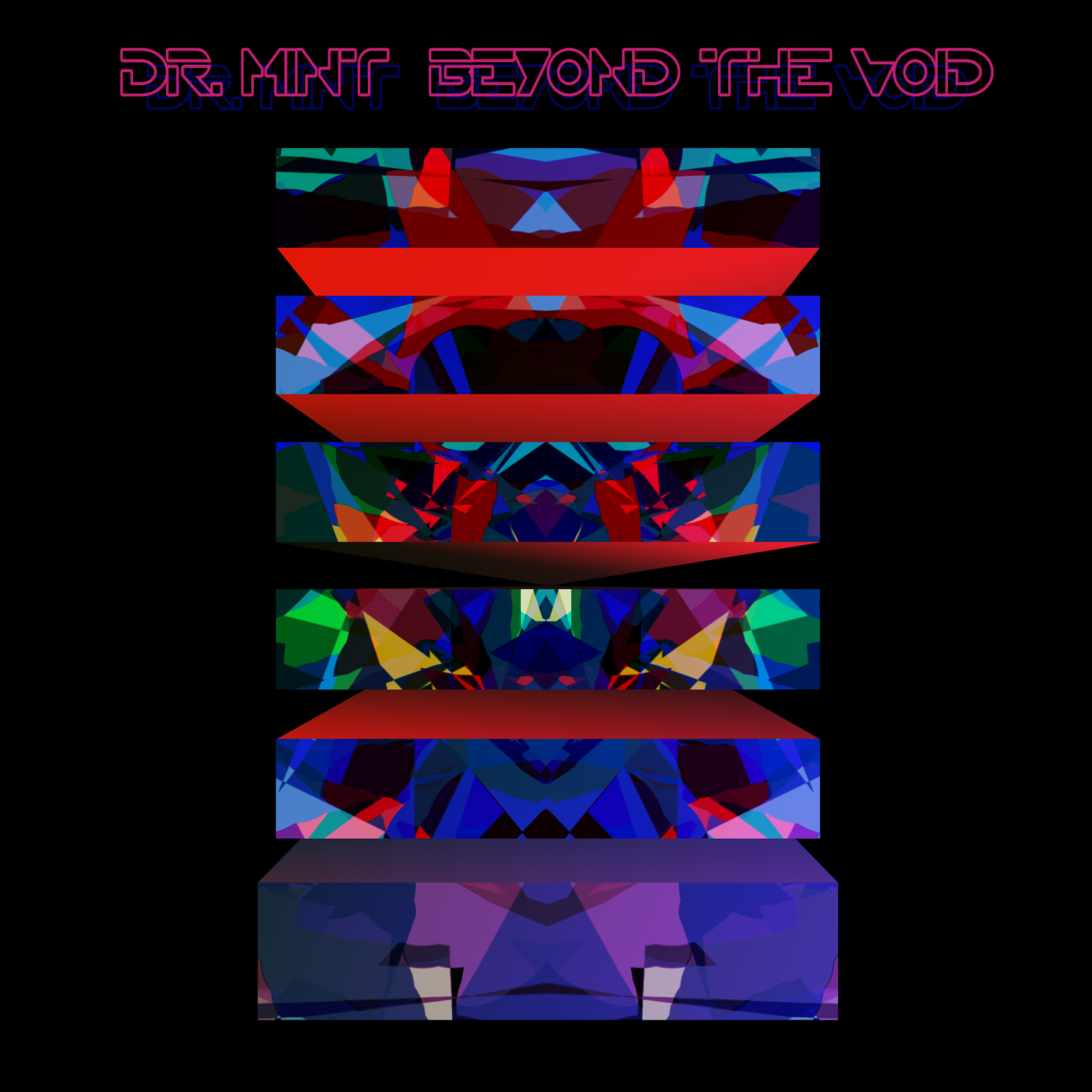 DR. MiNT | Beyond The Void