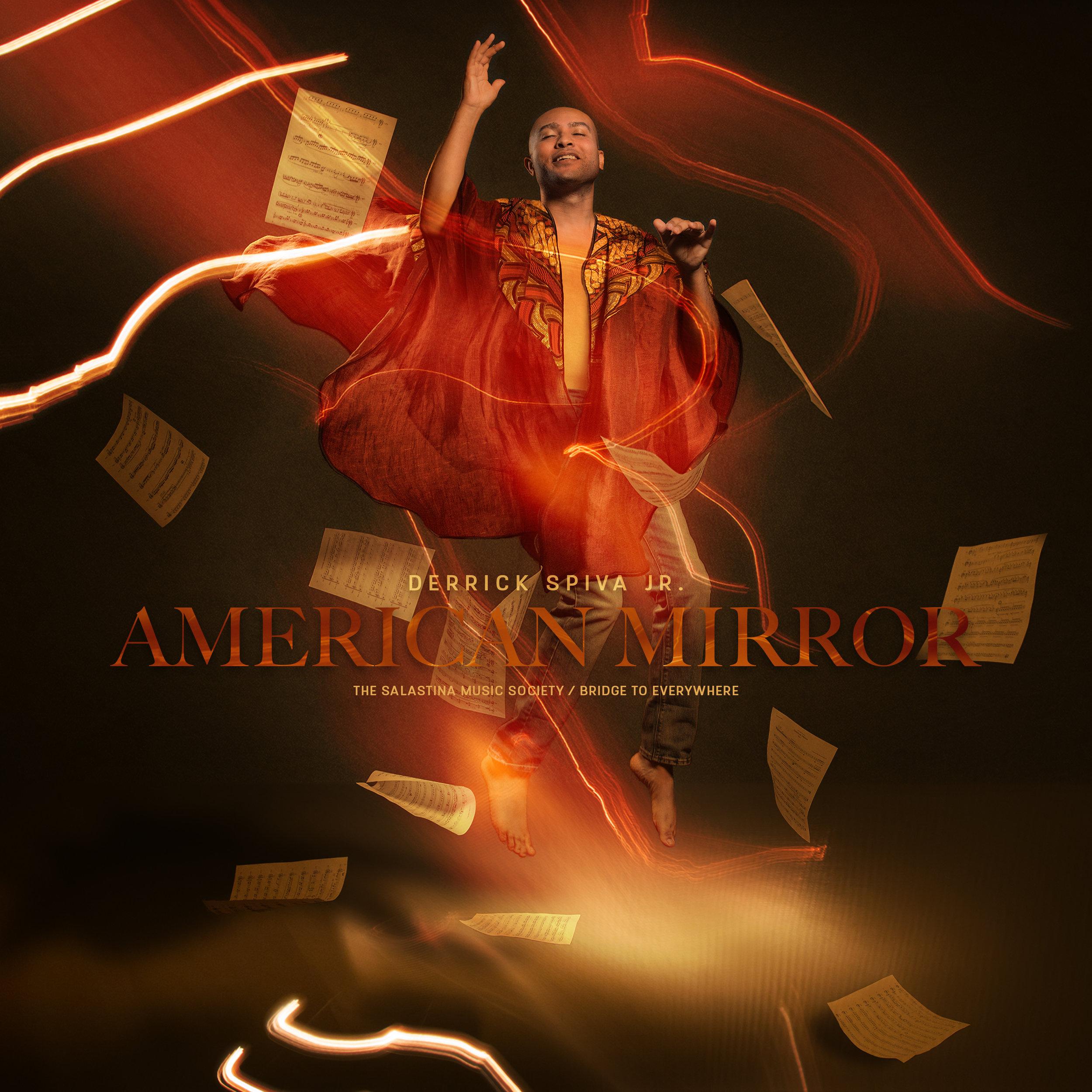 Derrick Spiva Jr. // American Mirror