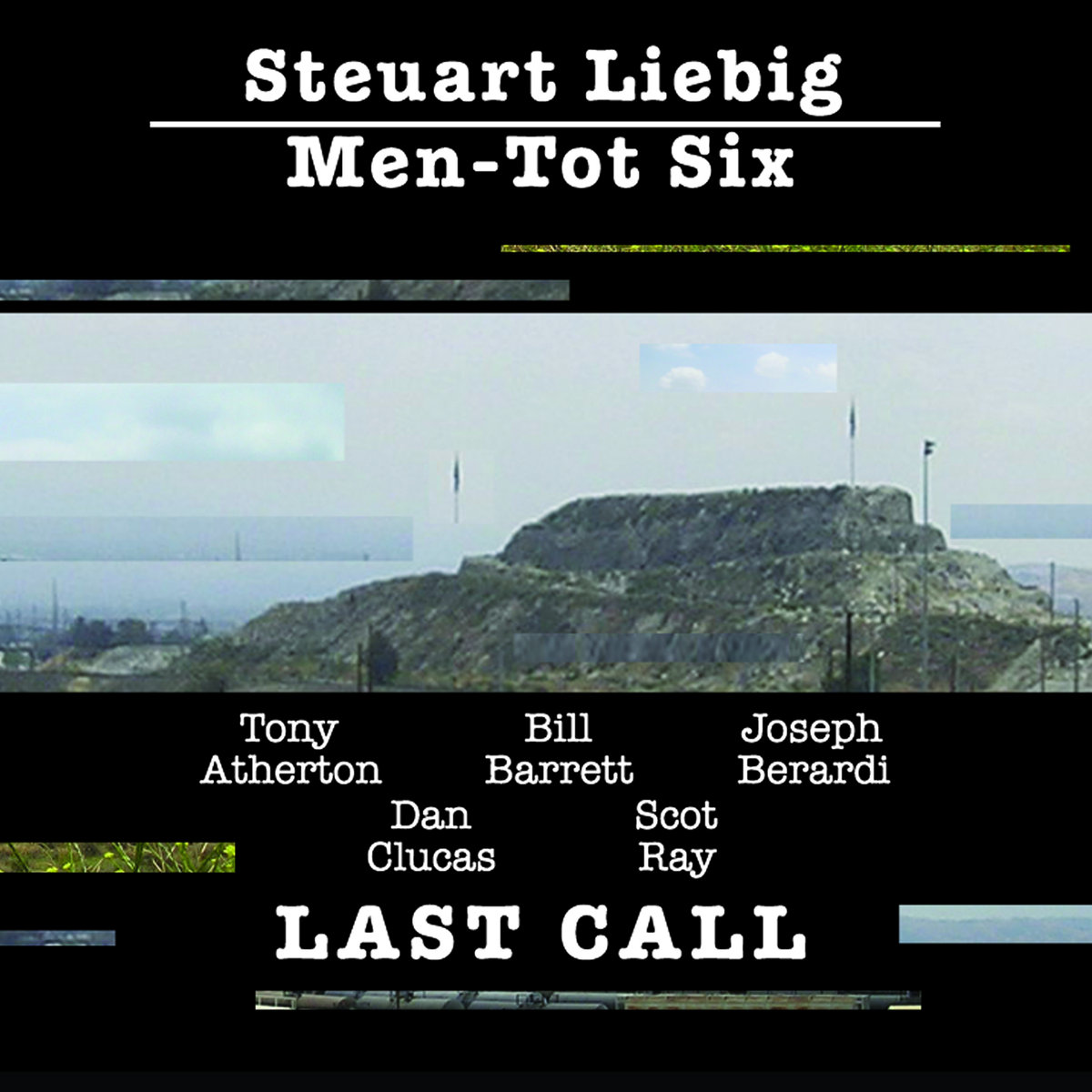 Steuart Liebig Men-Tot Six // Last Call