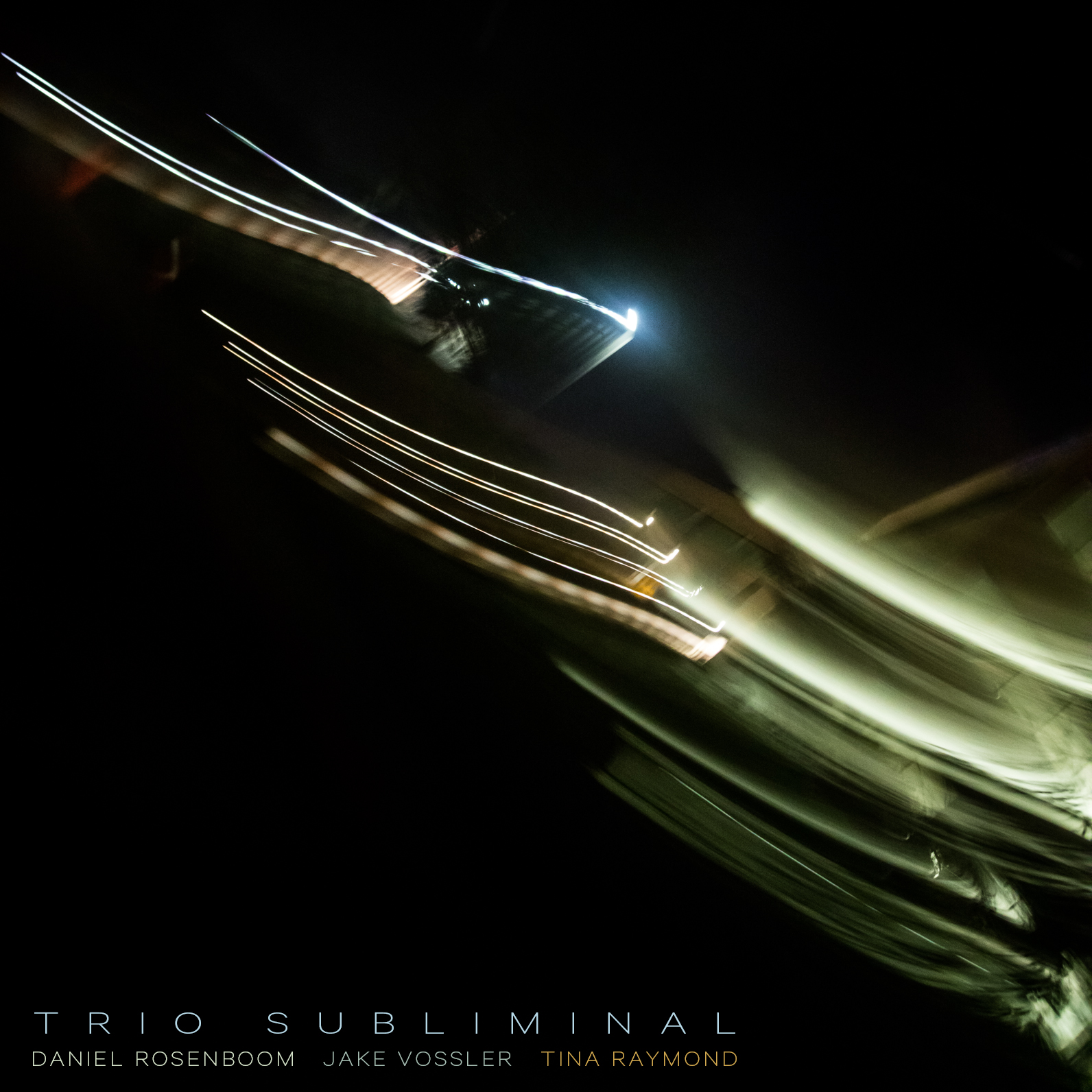 Daniel Rosenboom, Jake Vossler, Tina Raymond // Trio Subliminal