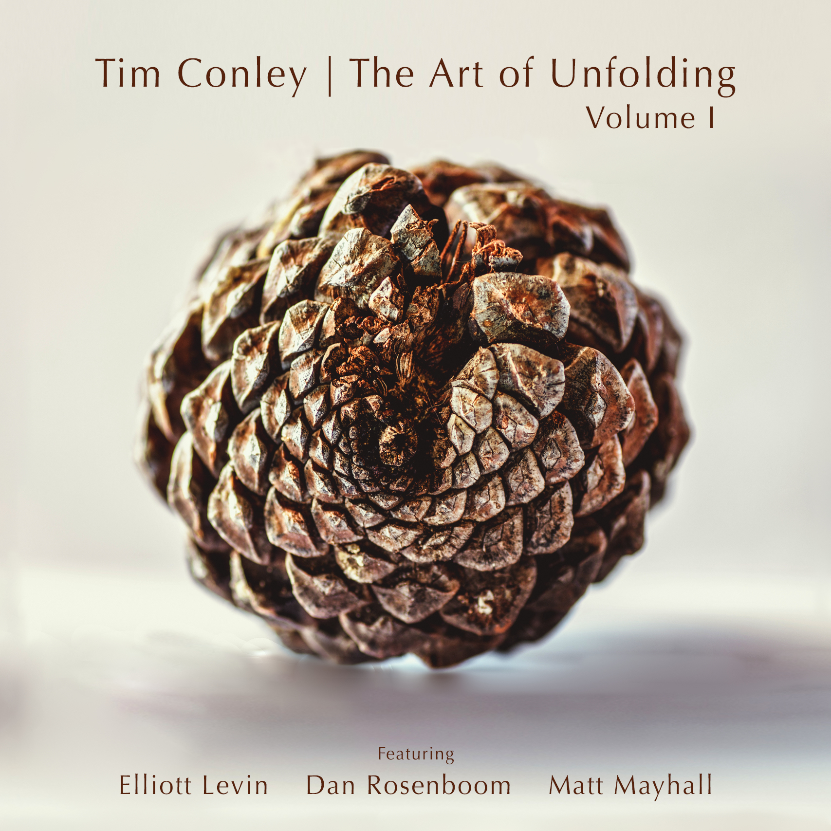 Tim Conley // The Art of Unfolding, Volume I